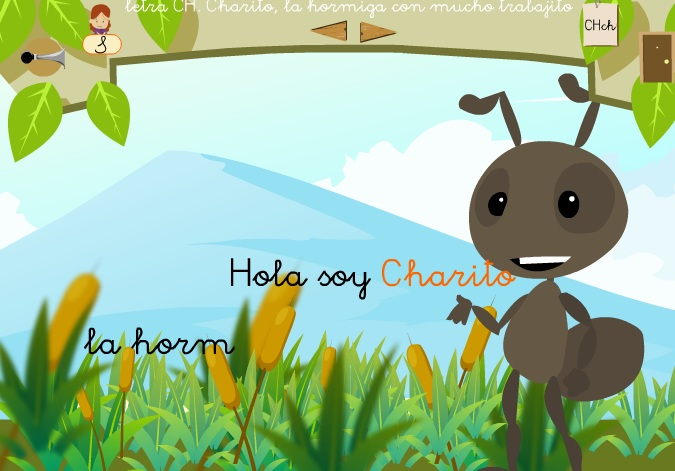 http://didactalia.net/comunidad/materialeducativo/recurso/letra-ch-charito-la-hormiga-con-mucho-trabajito-pr/a5bd684f-0091-402f-b483-3ddd76ade58d